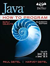 Java How to Program, Early Objects (11th Edition) (Deitel: How to Program)