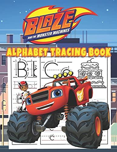 Blaze and the Monster Machines Alphabet Tracing Book: Trace Letters With Blaze and the Monster Machines Coloring Activity. Alphabet Handwriting ... love's Blaze and the Monster Machines Heroes