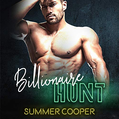 Billionaire Hunt audiobook cover art