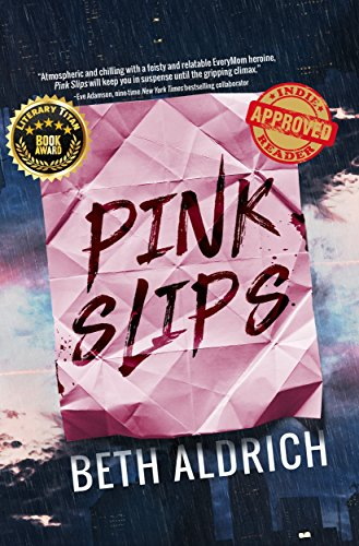Book: Pink Slips by Beth Aldrich