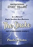 The Stroke (Story Telling Book 45) (English Edition)