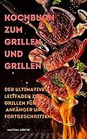 Kochbuch zum Grillen und Grillen