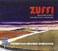 PNEUMATICA EMILIANO ROM - Zuffi qualsiasi musica ma mai musicaqualsiasi (1 CD)