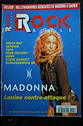 Rock Style n° 25 COVER MADONNA + 5 p. - Louise contre-attaque - 1998 07