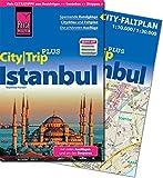 Reise Know-How Reiseführer Istanbul (CityTrip PLUS): mit Stadtplan und kostenloser Web-App