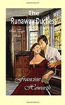 The Runaway Duchess: Bath Tangle Series