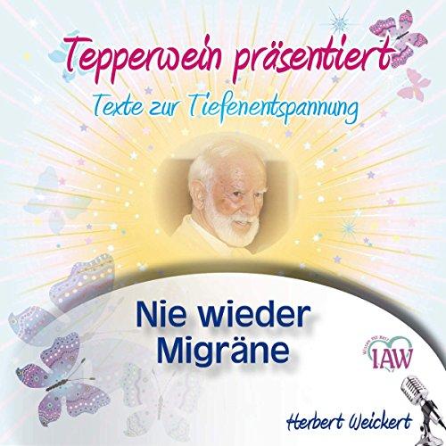 Tepperwein präsentiert - Nie wieder Migräne Titelbild