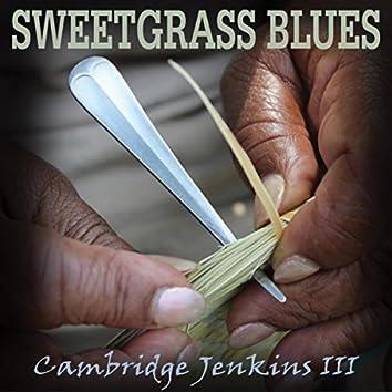 Sweetgrass Blues