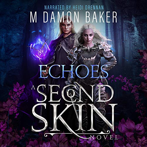 Echoes: A Second Skin Novel cover art