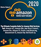 AMAZON WEB SERVICES (aws): The Ultimate Complete Guide For Amazon Web Services, Tool:...