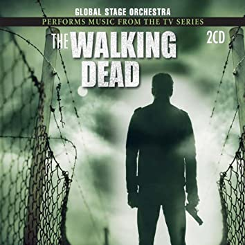 """Global Stage Orchestra Performs Music From """"The Walking Dead"""" (Music from the Original T.V. Series)"""
