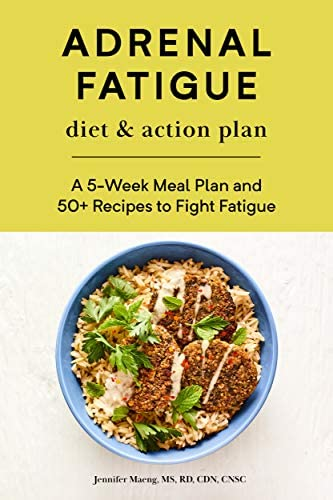 Adrenal Fatigue Diet Action Plan A 5 Week Meal Plan and 50 Recipes to Fight Fatigue product image