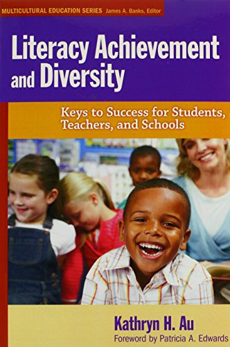 Literacy Achievement and Diversity: Keys to Success for Students, Teachers, and Schools (Multicultural Education Series)