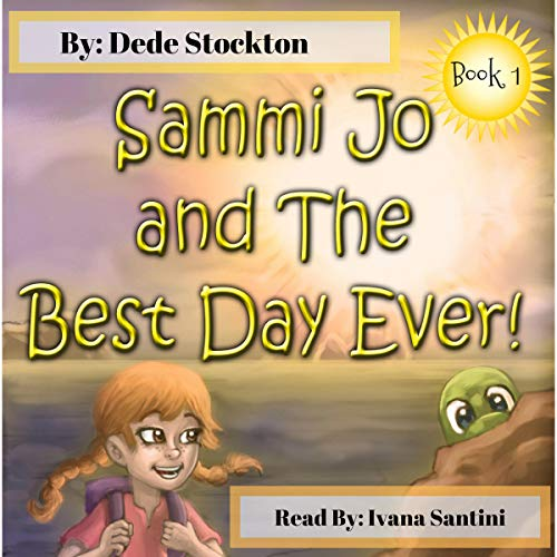 Sammi Jo and the Best Day Ever! audiobook cover art