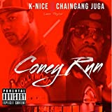 Coney Run (feat. ChainGang Juga & Leon Taylor) [Explicit]