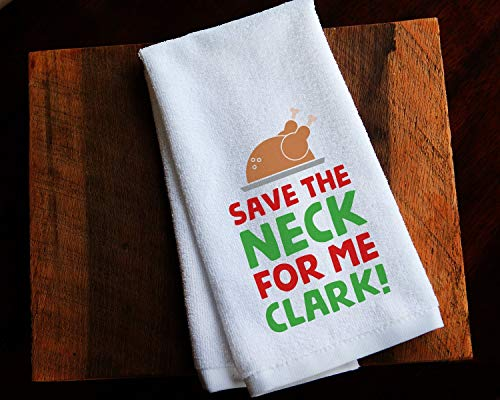 Funny Kitchen Towel Christmas Vacation Save the Neck Clark Griswold