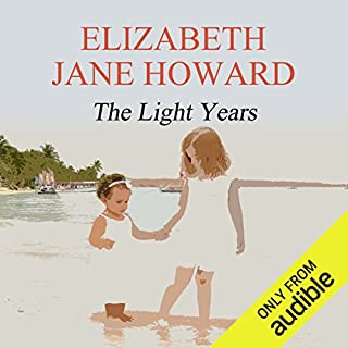 The Light Years     Cazalet Chronicle, Volume 1              By:                                                                                                                                 Elizabeth Jane Howard                               Narrated by:                                                                                                                                 Jill Balcon                      Length: 16 hrs and 50 mins     358 ratings     Overall 4.2