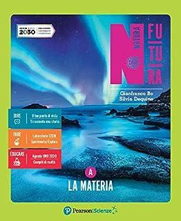 Natura futura. Ediz. tematica. Per la Scuola media. Con e-book. Con espansione online