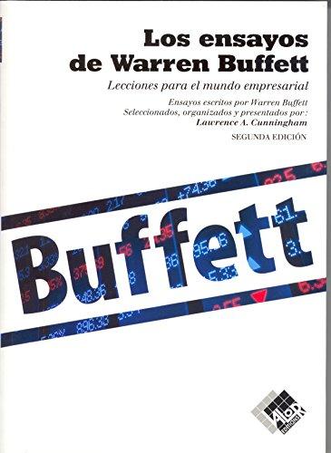 LOS ENSAYOS DE WARREN BUFFETT: Lecciones para el mundo empre