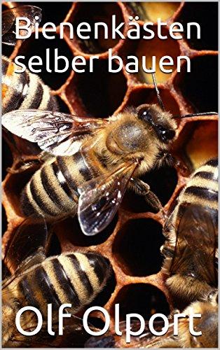 Bienenkästen selber bauen