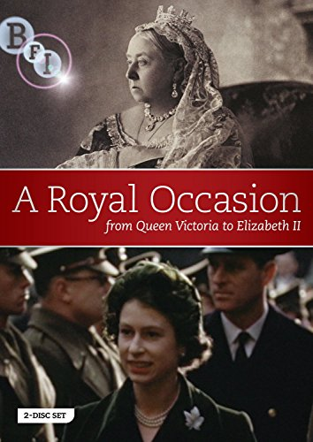 A Royal Occasion: <i>from Queen Victoria to Elizabeth II</i> [DVD]