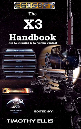 The X3 Handbook (Annotated)(Illustrated) (Guides and Documentation for Egosoft games 1) (English Edition)