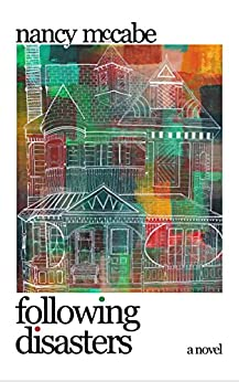 Following Disasters by [Nancy McCabe]