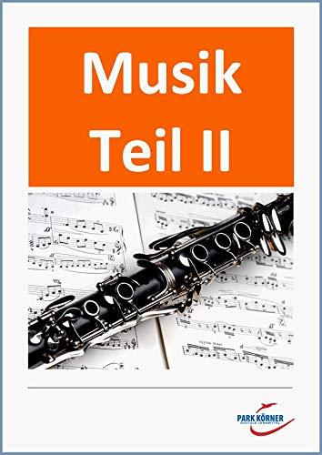 Musik Teil II: Theorie, Musikgeschichte, Jazz, Instrumentenkunde - mit 18 eingebetteten Audiosequenzen - Digitales Buch für die Schule – Individuell differenzierbar