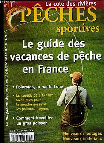 PÊCHES SPORTIVES N° 11 - Truites sauvages et truites...