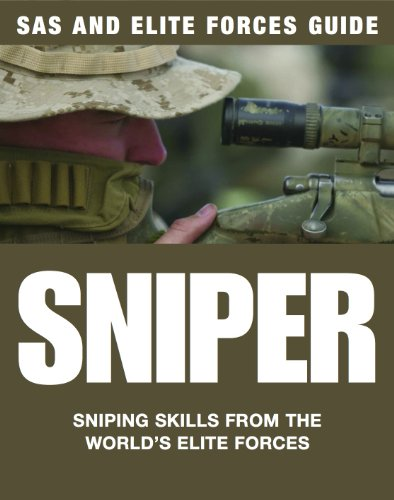 Sniper: Sniping Skills from the World's Elite Forces (SAS and Elite Forces Guide) (English Edition)