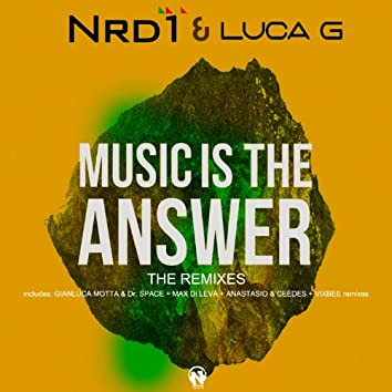 Music Is the Answer (The Remixes)