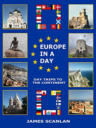 Europe in a Day: Day Trips to the Continent (English Edition)