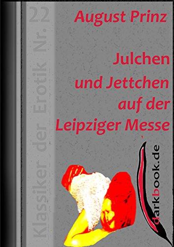 Julchen und Jettchen auf der Leipziger Messe: Klassiker der Erotik Nr. 22