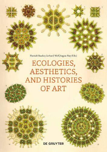 Ecologies, Aesthetics, and Histories of Art