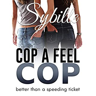 Cop a Feel Cop audiobook cover art