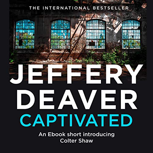 Captivated: A Colter Shaw Short Story