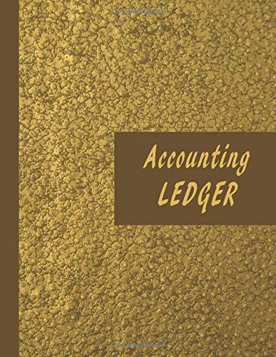 Accounting Ledger: Simple cash book | simple account ledger | Log, Track, and Record your Expenses and Income | simple, easy for small business | ideal size 8.5*11 inches | 110 numbered pages