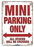 NOT Mini Parking Only Cartel de Chapa de Metal Retro Arte Pintado decoración Placa de Advertencia Bar cafetería Garaje Fiesta Sala de Juegos Oficina en casa Restaurante Bar