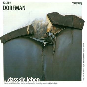 Dorfman, J.: …Dass Sie Leben