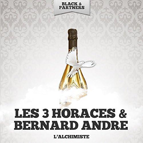 Les 3 Horaces & Bernard Andre