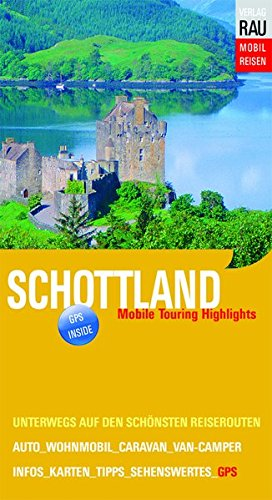 Schottland: Mobile Touring Highlights