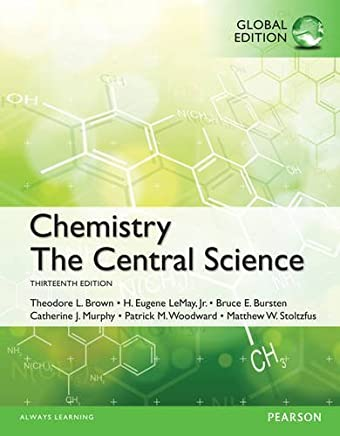 Chemistry: The Central Science, Global Edition by Theodore E. Brown Eugene H. LeMay Bruce E. Bursten Catherine Murphy Patrick Woodward(2014-06-13)