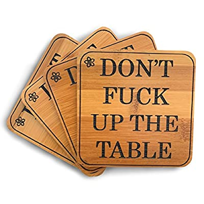 Don't Fuck Up The Table - Coasters for Drinks - Absorbent Drink Coaster (4-Piece Set) | Housewarming Hostess Gifts for New Home, Man Cave House Warming Presents Décor, Kitchen Coasters Square Bamboo from VINAKAS