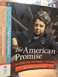 The American Promise A Concise History 6th Edition Combined Volumes Eval Copy