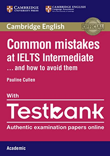 Common Mistakes at... IELTS. and how to avoid them. Intermediate. Paperback with Testbank Academic: 1