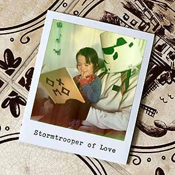 Stormtrooper of Love