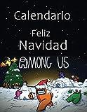 2021 Among Us Wall Calendar: entre nosotros impostor y personajes '8.5x11' Inch Wall 2021 Calendar: Calendario de regalo para jugadores, '8.5x11' Pulgadas Calendario de pared 2021 Tapa blanda.