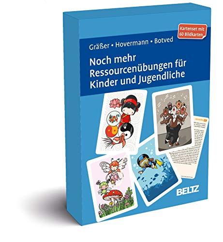 Noch mehr Ressourcenübungen für Kinder und Jugendliche: Kartenset mit 60 Bildkarten in stabiler Box, Kartenformat 9,8 x 14,3 cm. Mit 20-seitigem Booklet (Beltz Therapiekarten)