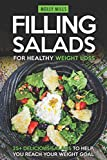 Filling Salads for Healthy Weight Loss: 25+ Delicious Salads to Help You Reach your Weight Goal