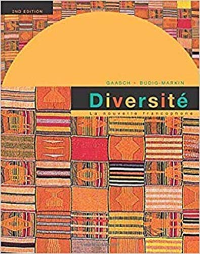 Diversite: La Nouvelle Francophone: An Intermediate Reader and Francophone Anthology, 2nd Edition